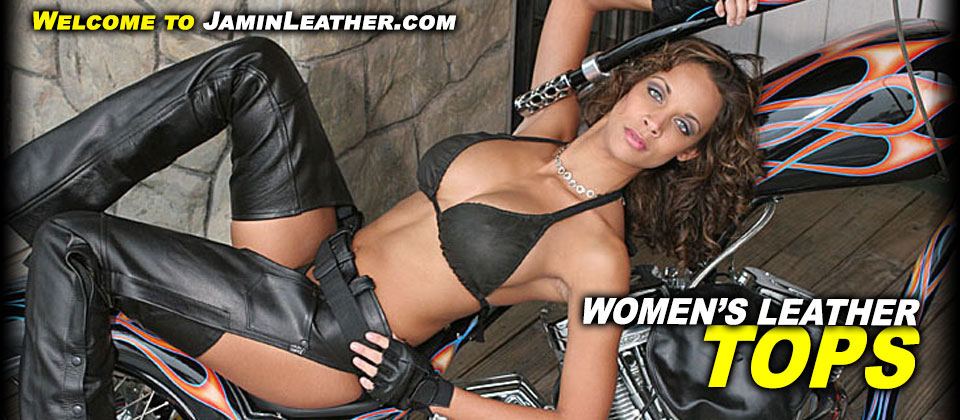 Women's Leather Tops at JaminLeather.com